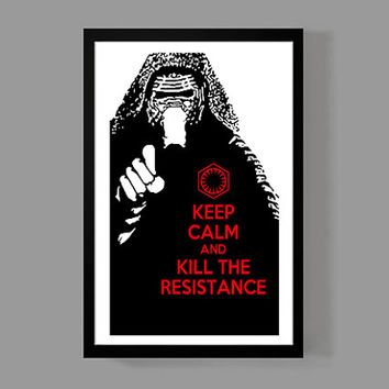 Star Wars: Kylo Ren Custom Poster - Keep Calm and Kill The Resistance - Matt The Radar Technician, Funny, SNL, Quote