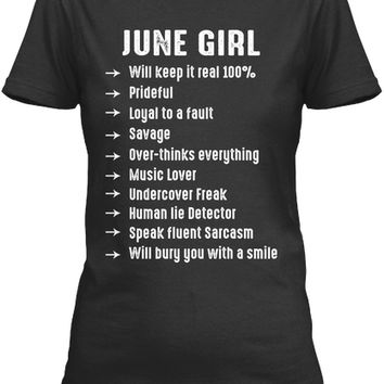 June Girl Will Keep It Real 100