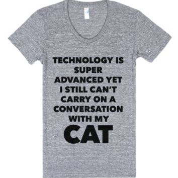 Technology is super advanced and cats-Female Athletic Grey T-Shirt