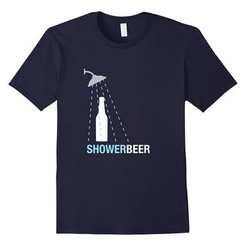 Shower Beer Shirt- Funny Trendy Meme Gift 3