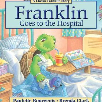 Franklin Goes to the Hospital (Franklin)