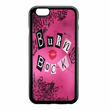 Mean Girls - Burn Book Phone Case for iPhone 4/4S/5/5S/5C/6/6+ and Samsung S3/S4/S5 in Hard Plastic/Rubber