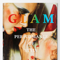 Glam: The Performance Of Style By Darren Pih  - Urban Outfitters