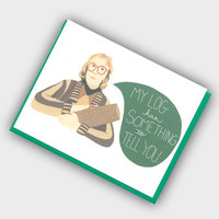 Log Lady Card - Twin Peaks Card - Funny Birthday Card - Twin Peaks Birthday Card - Log Lady - Funny Anniversary Card - Funny Valentines Day