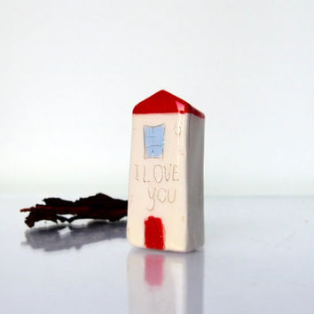 I LOVE YOU Ceramic House New House gift Little House Collectible Ceramic Miniature Clay House Red White