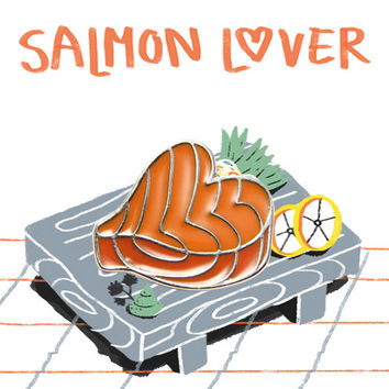 Salmon Lover - enamel pin