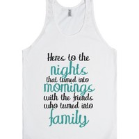 Here's To The Night's-Unisex White Tank
