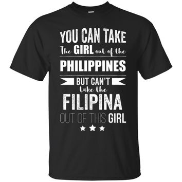 Can take the Girl out of Philippines Shirt Filipina Pride_Black
