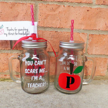 Personalized Teacher Gift, Teacher Mug, You Can't Scare Me I'm A Teacher Mason Jar Mug, Teacher Appreciation Gift, End Of Year Gift