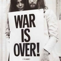John Lennon and Yoko Ono War Is Over Poster 24x36