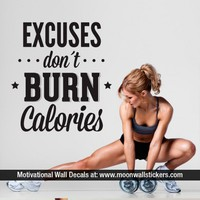Excuses Don´t Burn Calories - Moon Wall Stickers