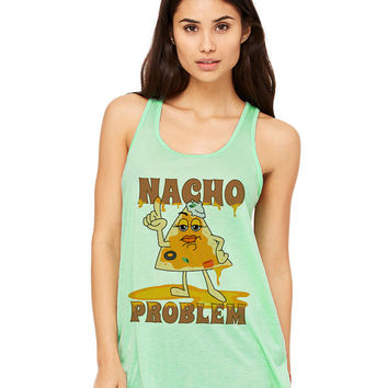 Mint Green Tank Top - Nacho Problem - Ladies Womens Racerback Beach Summer Outfit Spring Food Pun Funny