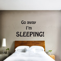Go away I'm sleeping vinyl wall decal, wall art