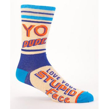 Yo Dude, I Love Your Stupid Face Men's Socks in Blue and Orange