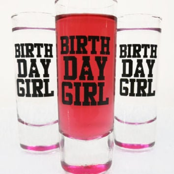 Birthday Girl Pink Shot Glass 21st Birthday Gift 21st Birthday Party Birthday Drink Birthday Present for Woman Birthday Gift Ideas for Woman