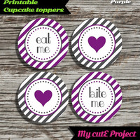 """Eat Me...Bite Me...Heart - Cupcake toppers - Purple & Grey - Instant Download - Party printable - Party favor - Candy Bar - 5 cm / 2"""""""