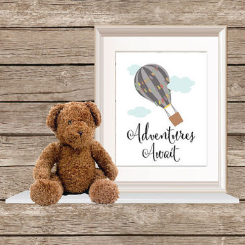 Adventures Await Hot Air Balloon Quote/ Adventures Quote/ Typography Print/ Wall Decor/  Hot Air Ballon Wall Decor/ Nursery Print