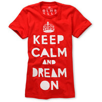 Glamour Kills Girls Keep Calm And Dream On Red Tee Shirt