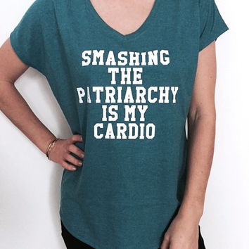smashing the patriarchy is my cardio Triblend Ladies V-neck T-shirt feminism feminist women fashion funny gift hipster ladies top cute