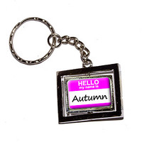 Autumn Hello My Name Is Keychain