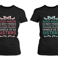 Best Friend Quote T Shirts - God Made Us Best Friends - Cute Matching BFF Shirts