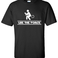 Use The Force Jedi Fart Poop Funny T-Shirt Tee Shirt T Mens Ladies Womens Funny Star Geek Nerd band ADHD Metal mad labs ass ML-256