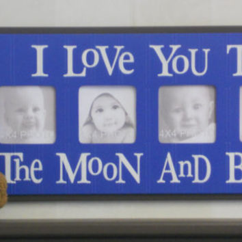 Decorating Ideas for Boys Rooms Pictures Frame - I Love you to the Moon and Back - Dark Brown and Blue Sign 4x4 Picture Frame