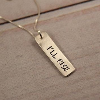 """I'll rise"" - small, hand stamped sterling silver, gold filled or rose gold filled necklace"