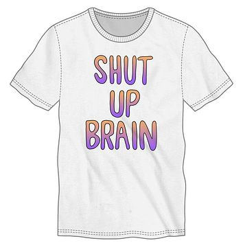 Too Much Internal Dialogue Shut Up Brain Men's White T-Shirt