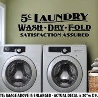 "LARGE ""5¢ Laundry - Wash - Dry - Fold"" Wall Décor Sticker Die-Cut Vinyl Decal - Vintage Style - LAUNDRY ROOM"