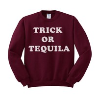 Trick Or Tequila Sweatshirt