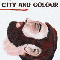 City and Colour - Bring Me Your Love LP
