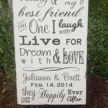 PERSONALIZED Wedding - Today I marry my best friend, wedding sign, reception sign,
