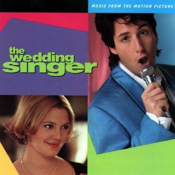 THE WEDDING SINGER: MUSIC FROM T