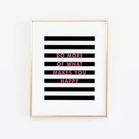 Do More of What Makes You Happy, Be Happy, Black and Pink, Black Stripes, Inspirational Quote, Pink Decor, Desk Decor, Desk Accessories