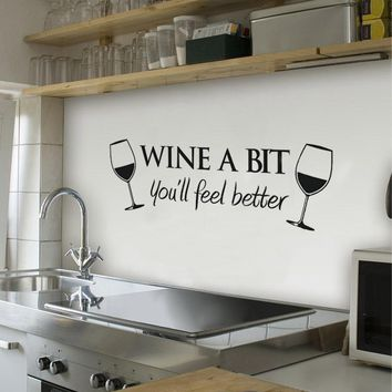 23.5*55cm Wine A Bit you'll feel better  Wall Art Decal Home Decor Relax Quotes Living Room Kitchen Removable Wall Stickers