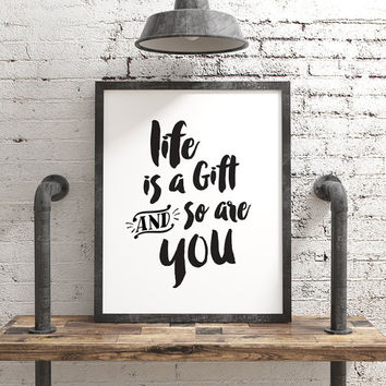 Life is a Gift Digital Download (2 VERSIONS INCLUDED!) inspiring art, friend gift, christian wall art, life is a gift