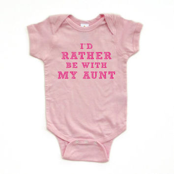 """Baby Girl's """"I'd Rather Be With My Aunt"""" Soft Cotton Infant Bodysuit"""