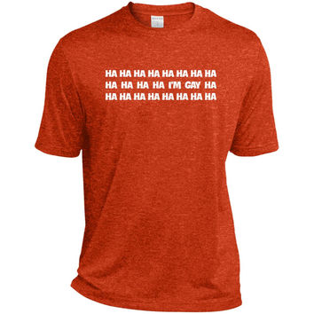 i'm gay t shirt hahaha t shirt lol  TST360 Sport-Tek Tall Heather Dri-Fit Moisture-Wicking T-Shirt