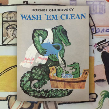 "Kornei Chukovsky ""Wash 'Em Clean"", Drawings by E. Meshkov. (In English). 8''x10'', Paperback, 19 Pages, 14 Illustrations — 1988"