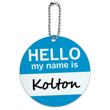 Kolton Hello My Name Is Round ID Card Luggage Tag