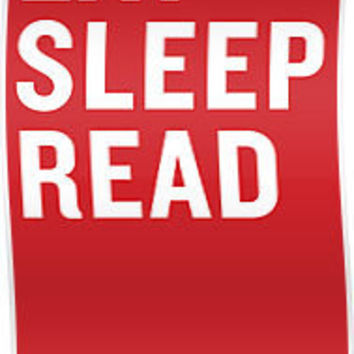 """Eat. Sleep. Read. "" Posters by IndieBound 