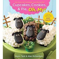 Cupcakes, Cookies and Pie, Oh My! (Paperback)