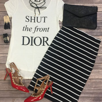 Shut the Front Dior Top