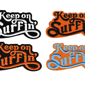 Large Vintage 70's 80's Style Keep on Surfin' Beach Surfing Surfer Shirt Patch Badge for Cap Hat 11cm Applique