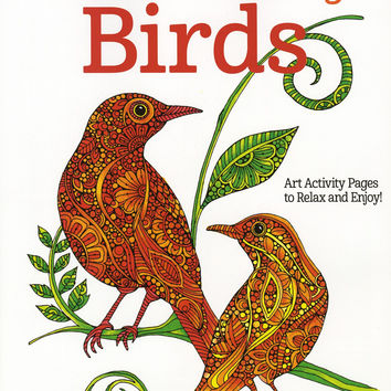 Creative Coloring Birds Adult Coloring Activity Book by Valentina Harper