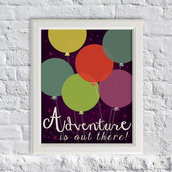 Disney Pixar – UP inspired art print – Adventure is Out There - Balloons Party Art Print - Home Decor
