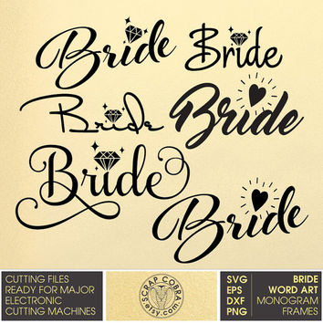 Bride Word Art - Engagement, Wedding Vector Decal Clipart cut files (SVG, eps, DXF, png) Silhouette, Cricut, SCAL die cutting cv-448