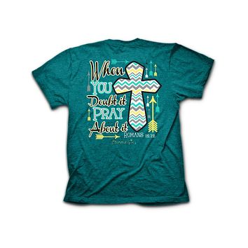 Cherished Girl When in Doubt Pray About it Chevron Cross Arrow Girlie Christian Bright T Shirt
