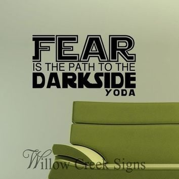 22x12 Star Wars Yoda Fear is the path to the by willowcreeksigns